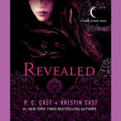 Revealed: A House of Night Novel, by Kristin Cast, P. C. Cast
