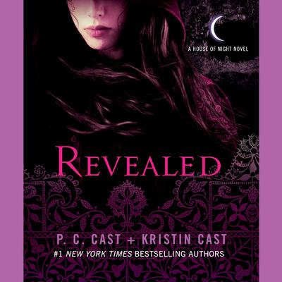 Revealed: A House of Night Novel Audiobook, by P. C. Cast