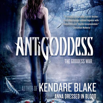 Antigoddess Audiobook, by Kendare Blake
