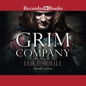 The Grim Company, by Luke Scull