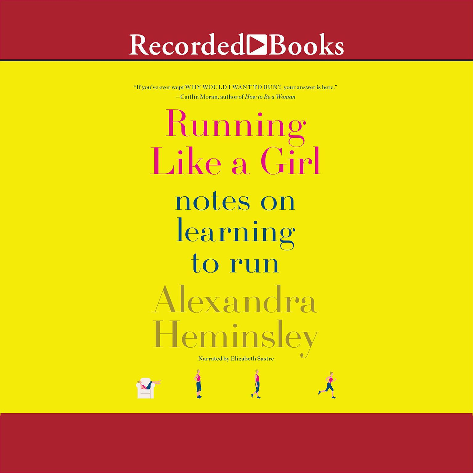 Printable Running Like a Girl: Notes on Learning to Run Audiobook Cover Art