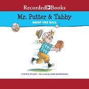 Mr. Putter & Tabby Drop the Ball, by Cynthia Rylant