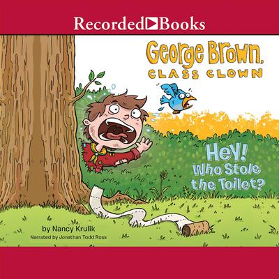 Hey! Who Stole the Toilet? Audiobook, by Nancy Krulik