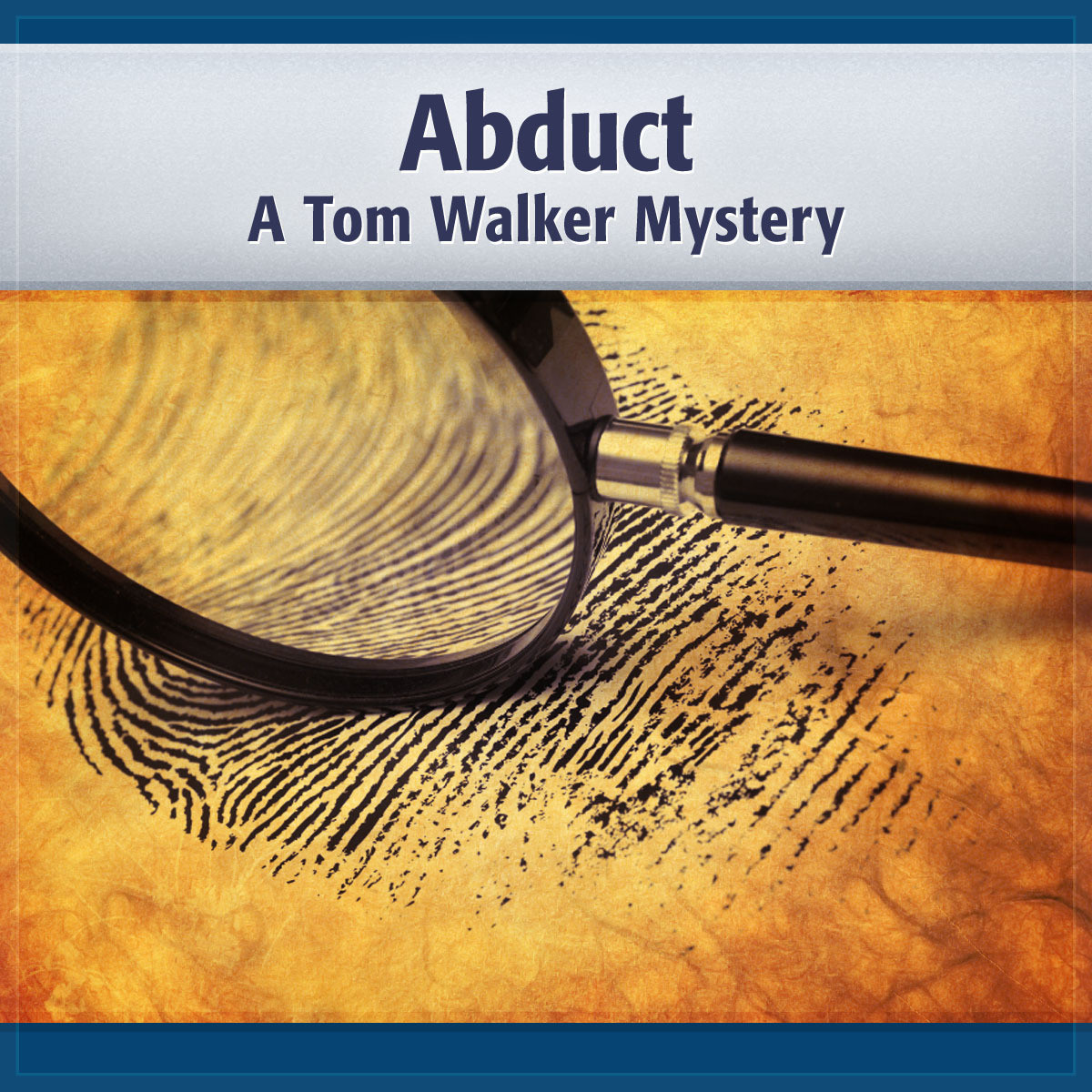 Printable Abduct: A Tom Walker Mystery Audiobook Cover Art