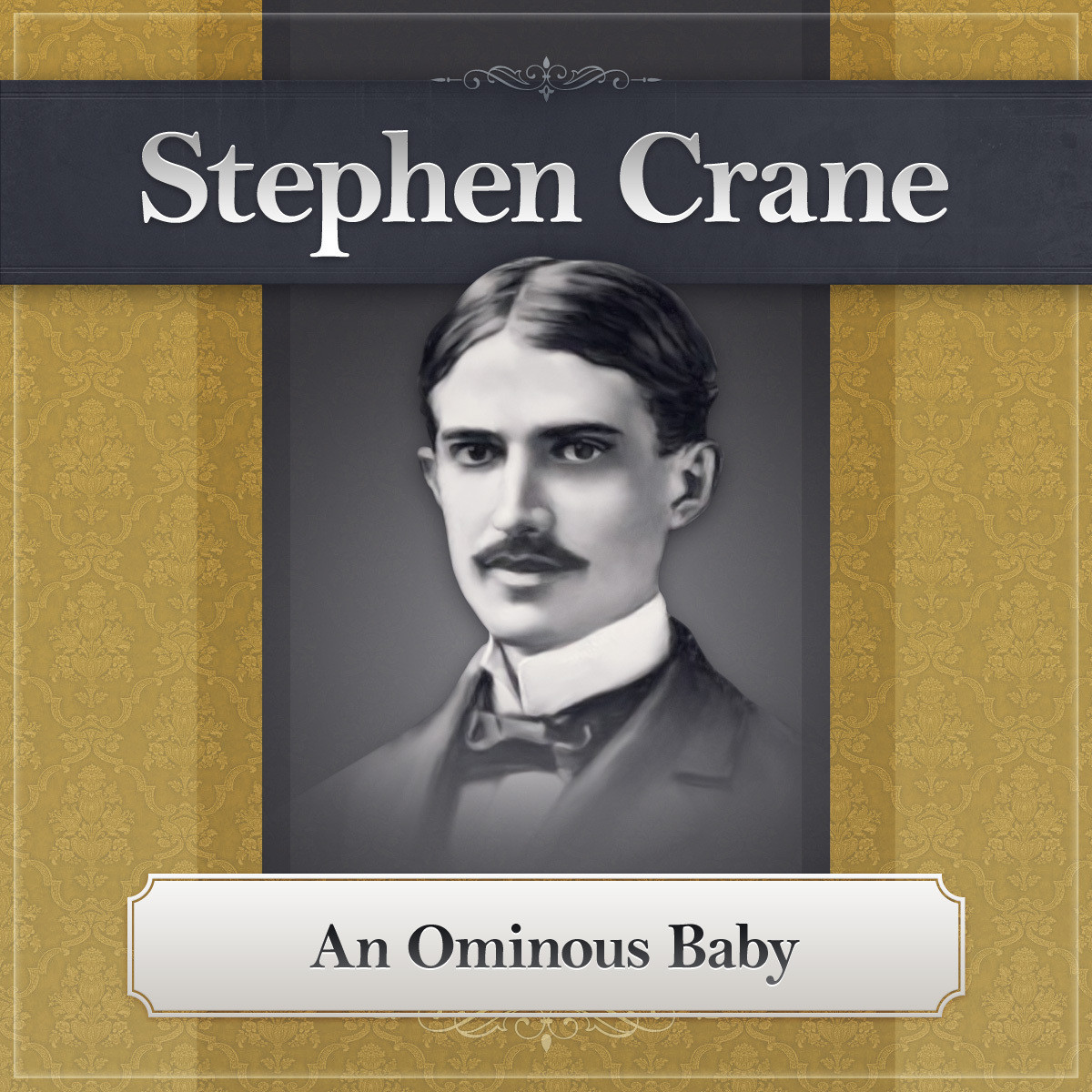Printable An Ominous Baby: A Stephen Crane Story Audiobook Cover Art