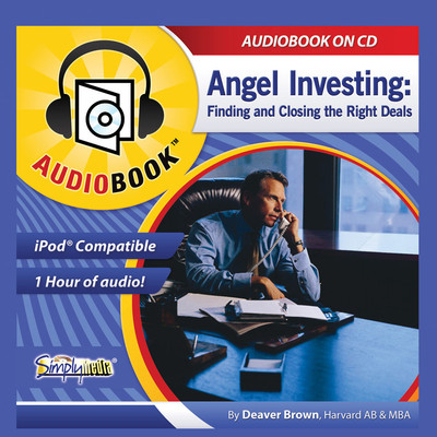Angel Investing: The Art of Finding and Closing the Right Deals Audiobook, by Deaver Brown