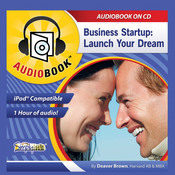 Business Startup: Launch Your Dream Audiobook, by Deaver Brown