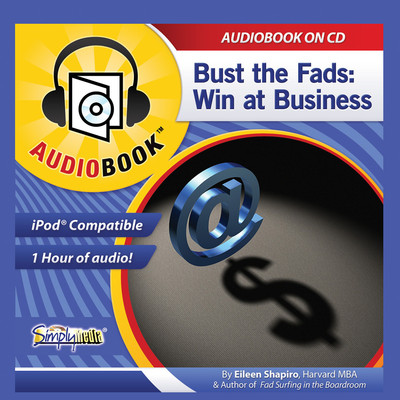 Bust the Fads: Win at Business Audiobook, by Eileen Shapiro