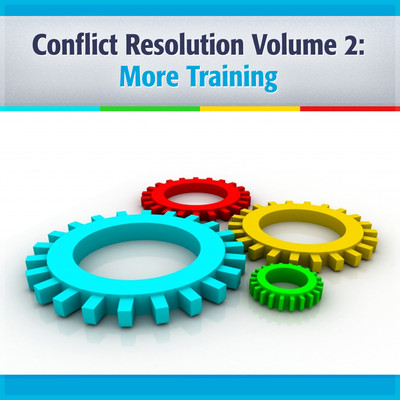 Conflict Resolution, Vol.2: More Training Audiobook, by Deaver Brown