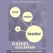 Emotional Intelligence: What Makes a Leader? Audiobook, by Daniel Goleman