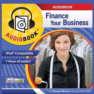 Finance Your Business Audiobook, by Deaver Brown