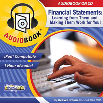 Financial Statements: Learning from Them & Making Them Work for You Audiobook, by Deaver Brown