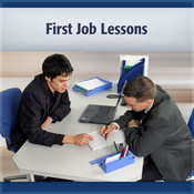 First Job Lessons: What You Can Learn to Get a Job and Keep It Audiobook, by Marian Manuel