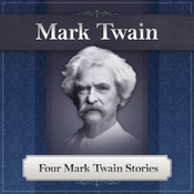 Four Mark Twain Stories Audiobook, by Mark Twain