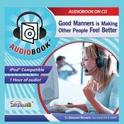Good Manners: Making People Feel Better Audiobook, by Deaver Brown