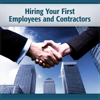 Hiring Your First Employees & Contractors: Getting Your Work Done in the 21st Century Audiobook, by Deaver Brown