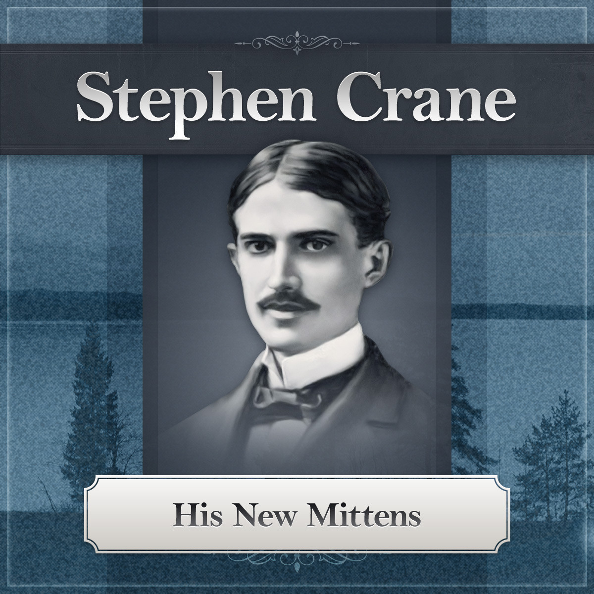 Printable His New Mittens: A Stephen Crane Story Audiobook Cover Art