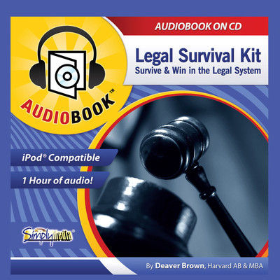 Legal Survival Kit: Survive and Win in the Legal System Audiobook, by Deaver Brown