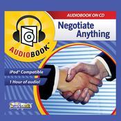 Negotiate Anything Audiobook, by Deaver Brown