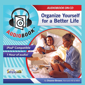 Organize Yourself: For a Better Life Audiobook, by Deaver Brown