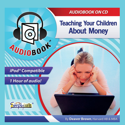 Teaching Your Children About Money Audiobook, by Deaver Brown