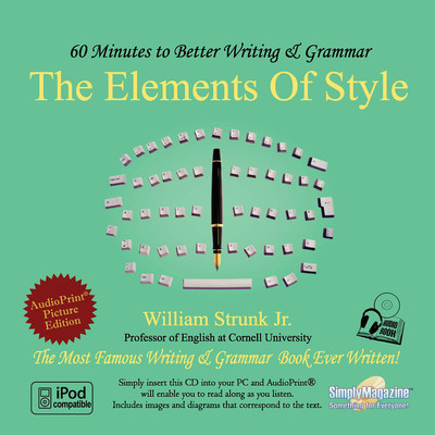 The Elements of Style: 60 Minutes to Better Writing & Grammar Audiobook, by William N. Strunk