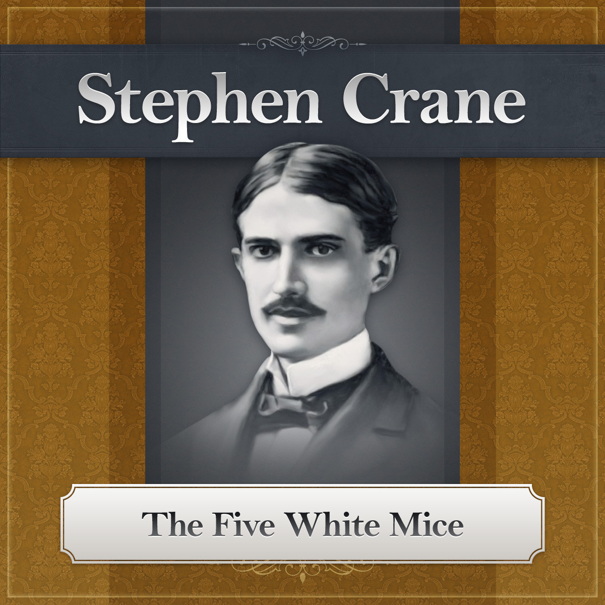 Printable The Five White Mice: A Stephen Crane Story Audiobook Cover Art