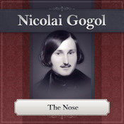 The Nose: A Nikolai Gogol Story Audiobook, by Nikolai Vasilievich Gogol