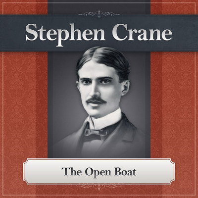 The Open Boat Audiobook, by Stephen Crane
