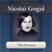 The Overcoat: A Nikolai Gogol Story Audiobook, by Nikolai Vasilievich Gogol
