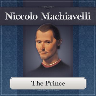 The Prince Audiobook, by Niccolò Machiavelli