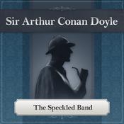 The Speckled Band: A Sherlock Holmes Story Audiobook, by Sir Arthur Conan Doyle