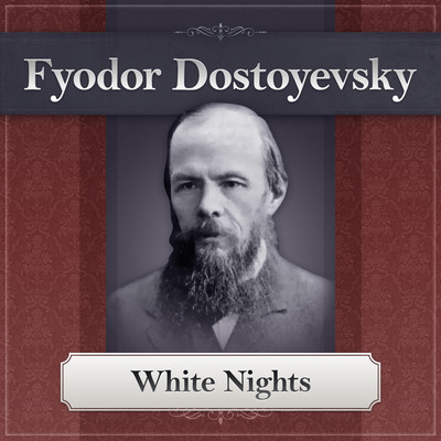 White Nights Audiobook, by Fyodor Dostoevsky
