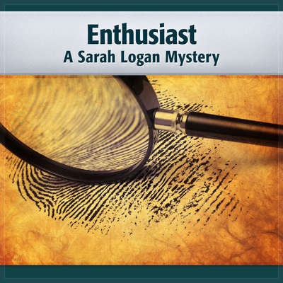 Enthusiast: A Sarah Logan Mystery Audiobook, by Deaver Brown