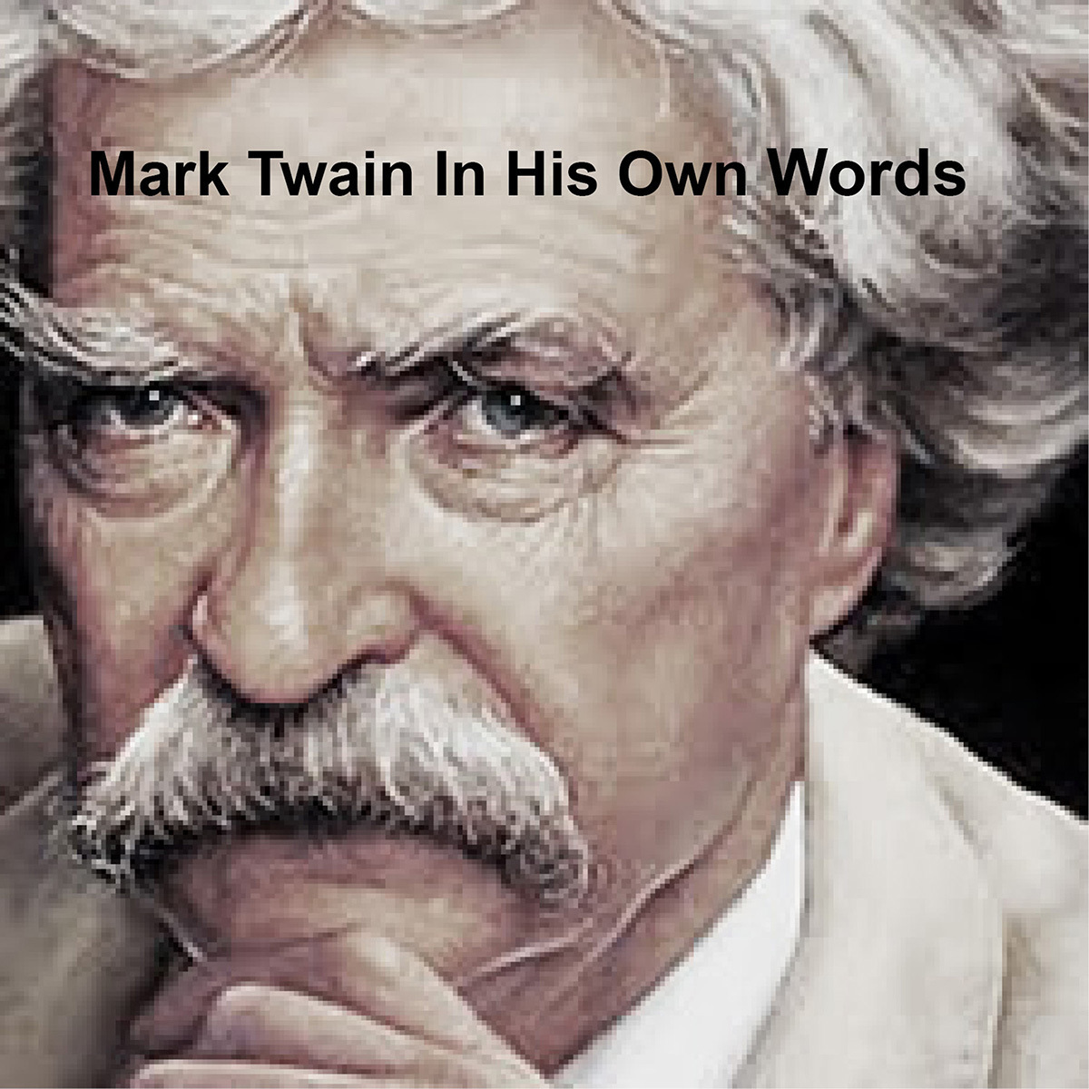 Printable Mark Twain: In His Own Words Audiobook Cover Art