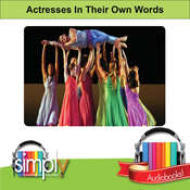 Actresses: In Their Own Words Audiobook, by Deaver Brown