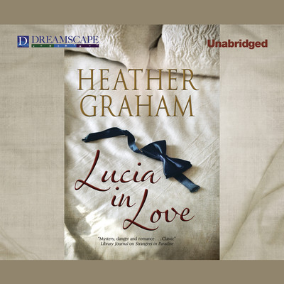 Lucia in Love Audiobook, by Heather Graham