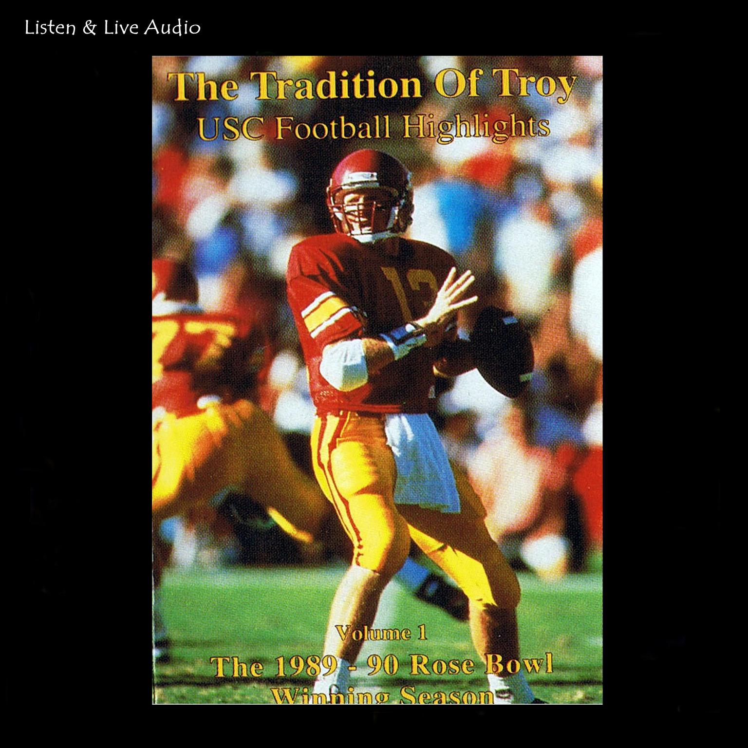 Printable The Tradition of Troy: The 1989–90 University of Southern California Rose Bowl Winning Football Season Audiobook Cover Art