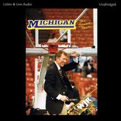 The Dream Team: The 1988–89 University of Michigan NCAA Championship Basketball Season Audiobook, by University of Michigan