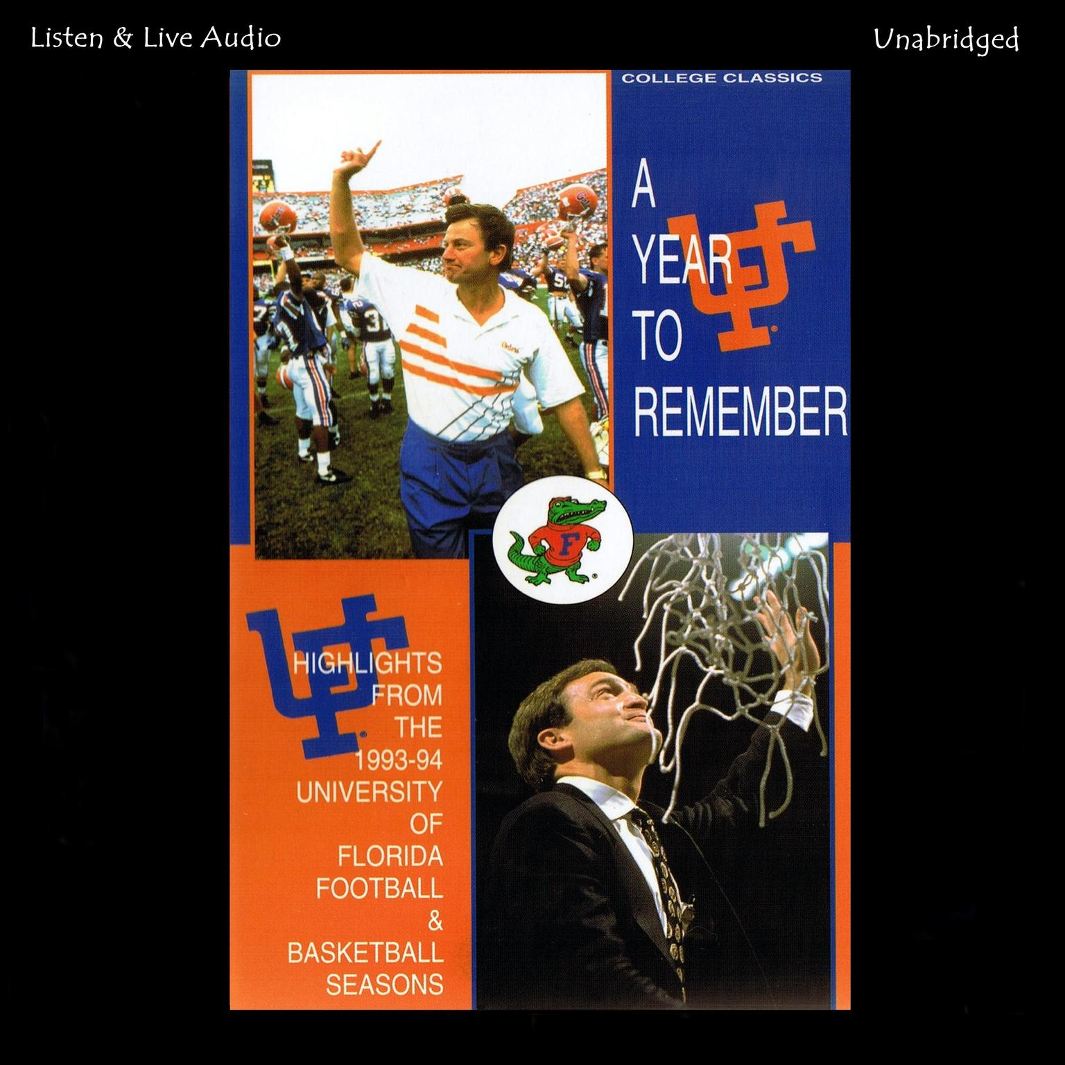 Printable A Year to Remember: Highlights from the 1993–94 University of Florida Football and Basketball Seasons Audiobook Cover Art
