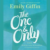 The One & Only: A Novel, by Emily Giffin