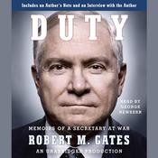 Duty: Memoirs of a Secretary at War Audiobook, by Robert M. Gates