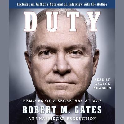 Duty: Memoirs of a Secretary at War Audiobook, by Robert M. Gates