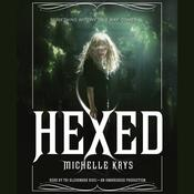Hexed Audiobook, by Michelle Krys