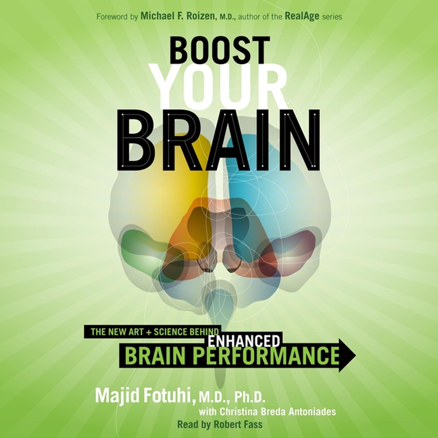 Printable Boost Your Brain: The New Art and Science Behind Enhanced Brain Performance Audiobook Cover Art