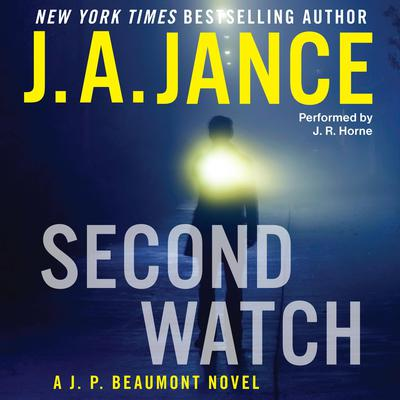 Second Watch: A J. P. Beaumont Novel Audiobook, by J. A. Jance