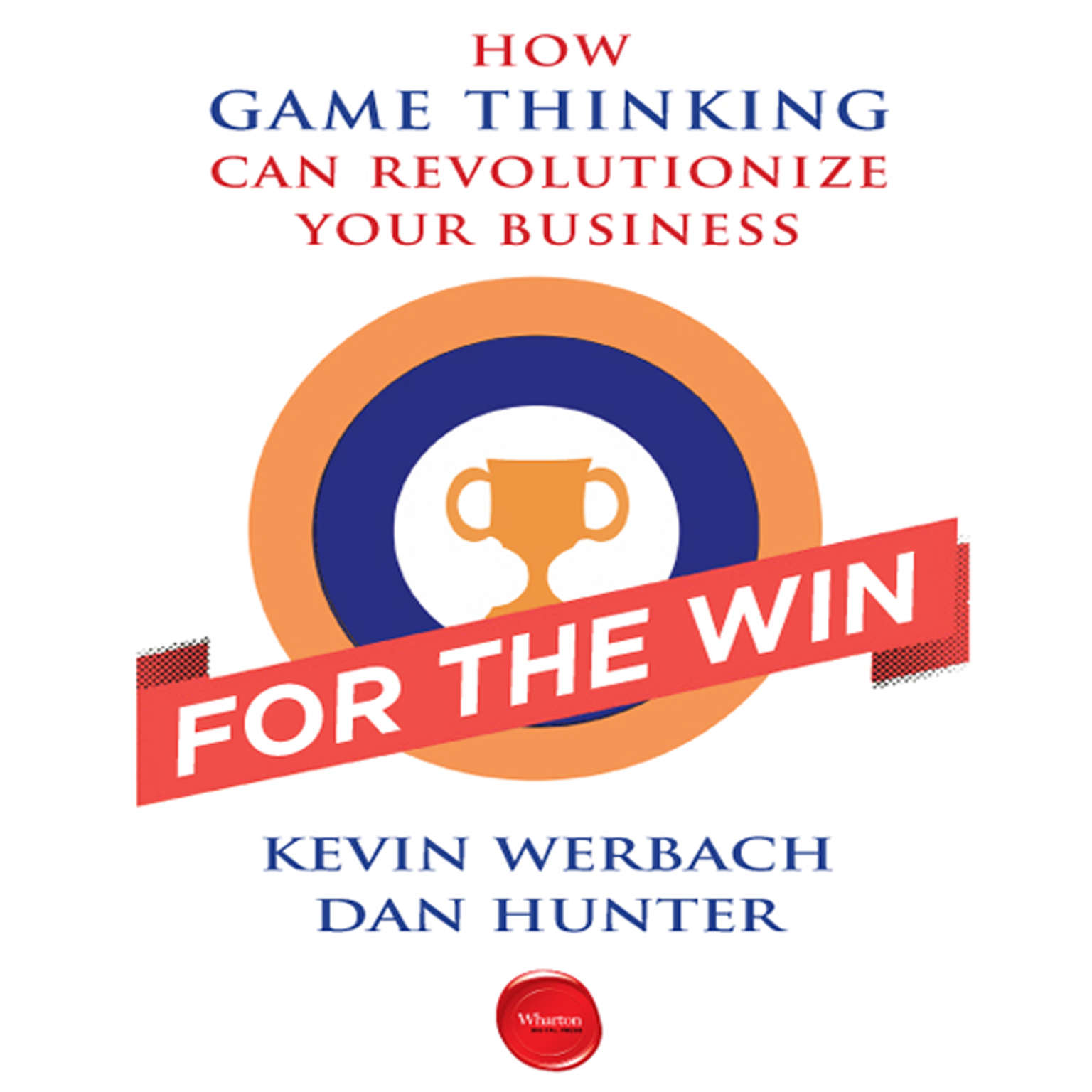 Printable For the Win: How Game Thinking Can Revolutionize Your Business Audiobook Cover Art