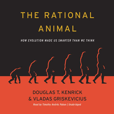 The Rational Animal: How Evolution Made Us Smarter Than We Think Audiobook, by