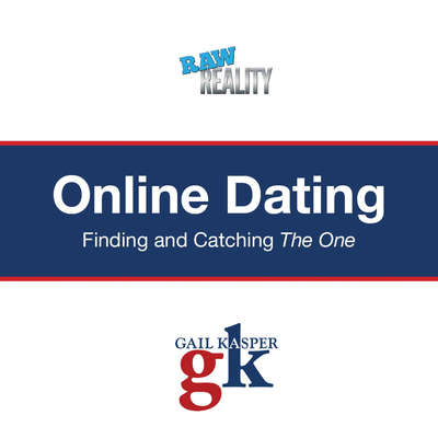 Online Dating: Finding and Catching the One Audiobook, by Gail Kasper