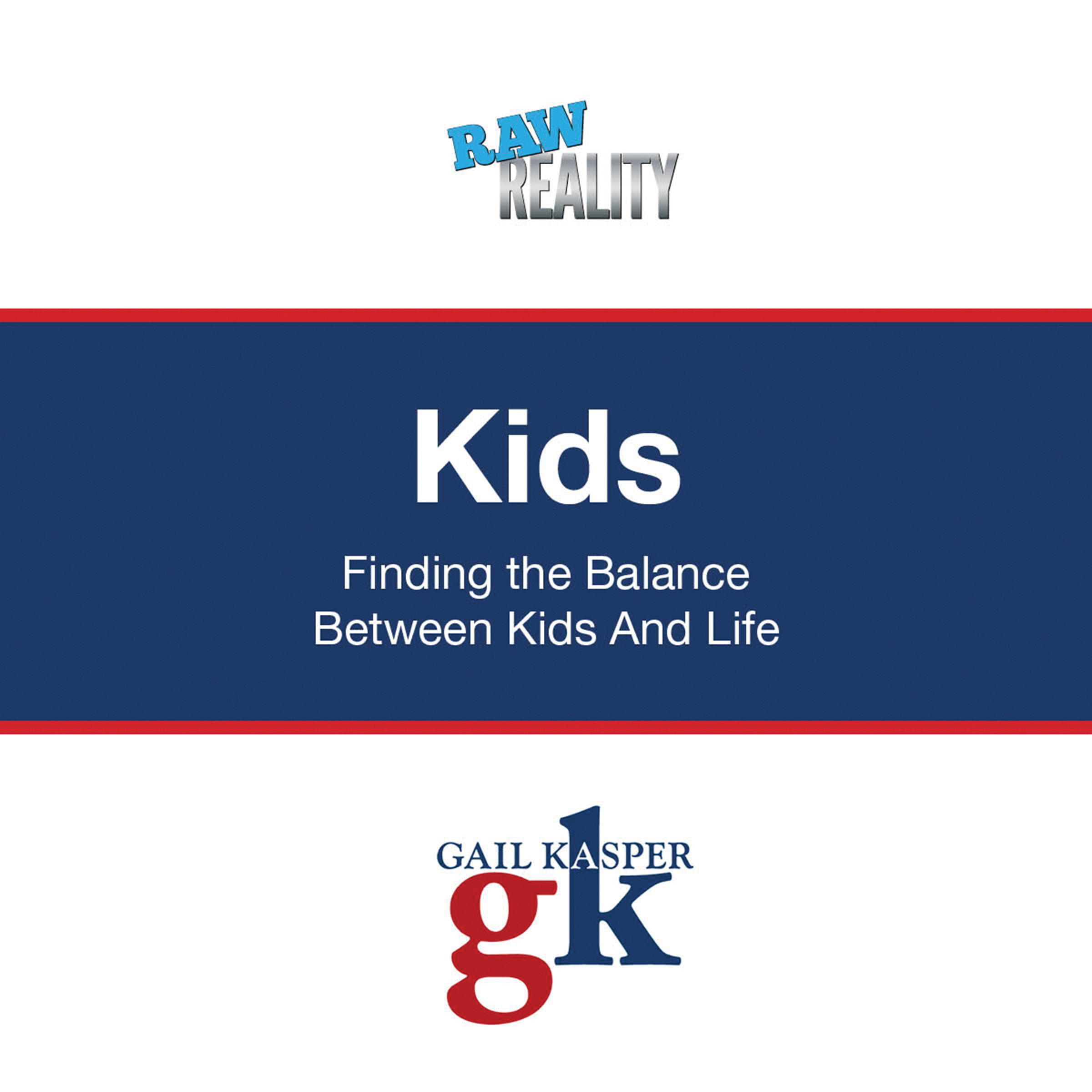 Printable Kids: Finding the Balance Between Kids and Life Audiobook Cover Art